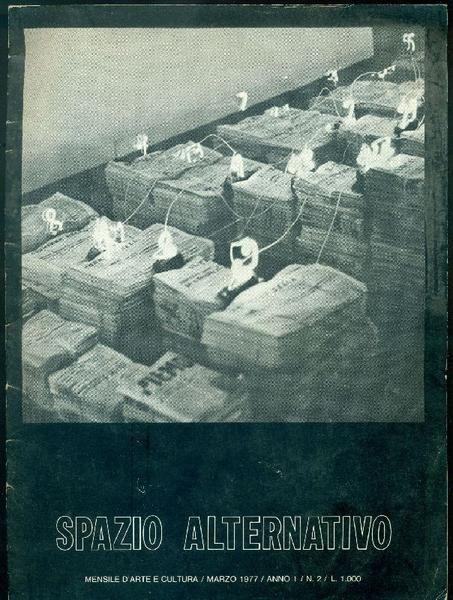 Spazio Alternativo. Marzo 1977, Anno I, N.2