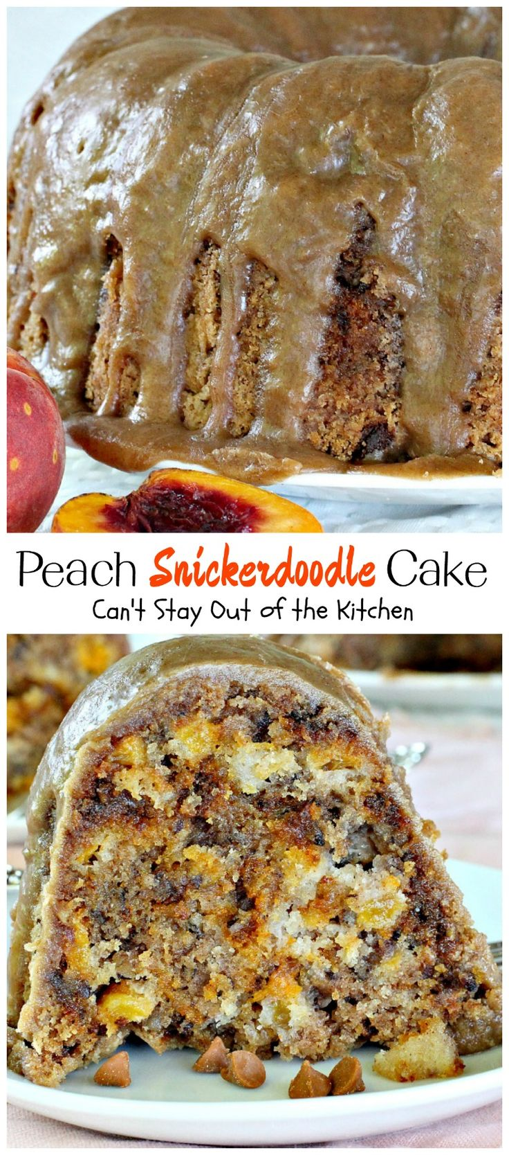 Peach Snickerdoodle Cake | Can't Stay Out of the Kitchen