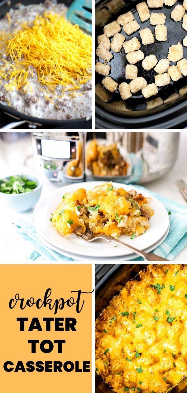 Crock Pot Tater Tot Casserole Recipe In 2020 Tater Tot Casserole Chicken And Beef Recipe Tater Tot Recipes