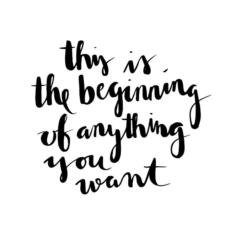 """This is the beginning of anything you want"" 