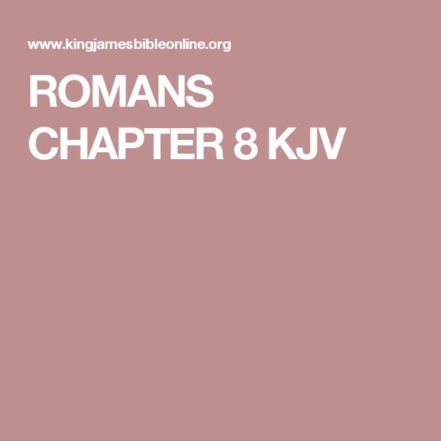 ROMANS CHAPTER 8 KJV