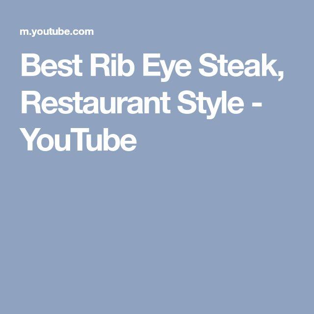 Best Rib Eye Steak, Restaurant Style - YouTube
