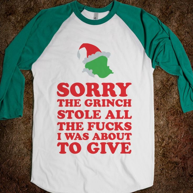 kids grinch t shirts   Description: Sorry. The grinch stole all the fucks I was about to give ...