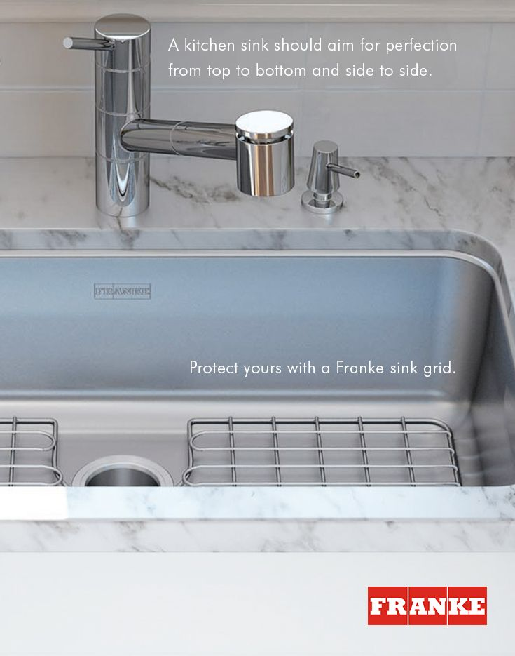 A Kitchen Sink Should Aim For Perfection From Top To Bottom And Side To  Side; Protect Yours With A Franke Sink Grid.