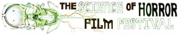 Call for Entries: International Science of Horror Film Festival (Oct. 26th)
