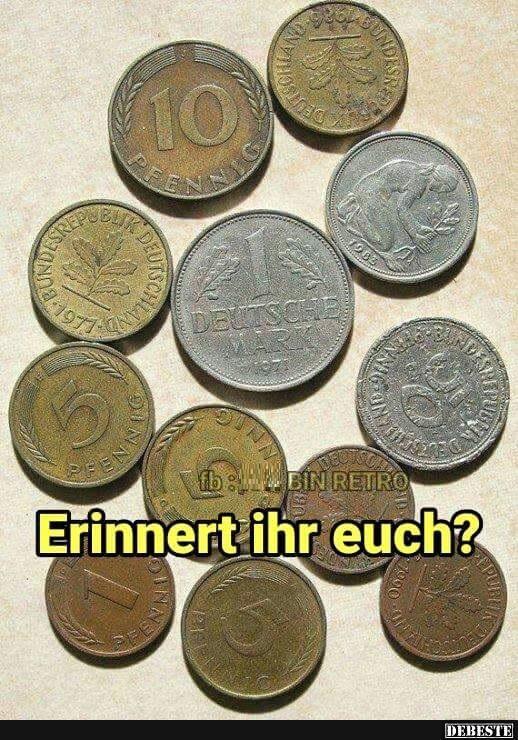 Vielleicht liegt es an meinen Jugend Erinnerungen an D-Mark, Groschen und Pfennig, das ich bis heute keine Beziehung zu €uro und Cent aufbauen kann.