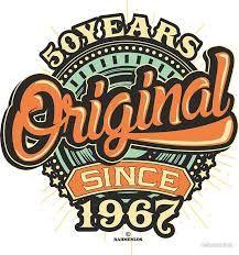 Image result for original since 1967