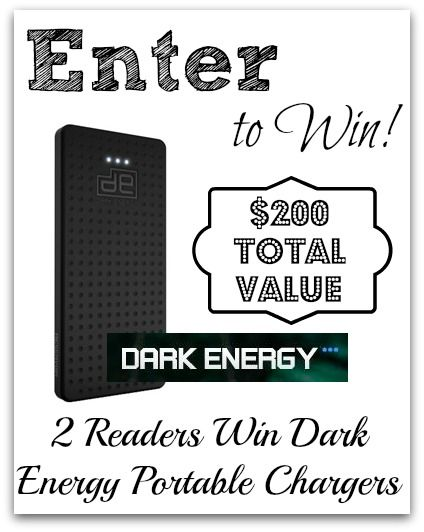 #Giveaway (2) Readers Win Dark Energy Portable Chargers! ($200 Total Value)