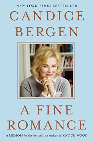 A Fine Romance by Candice Bergen http://www.amazon.com/dp/B00LD1OTXE/ref=cm_sw_r_pi_dp_lzSHvb1A0K5H8
