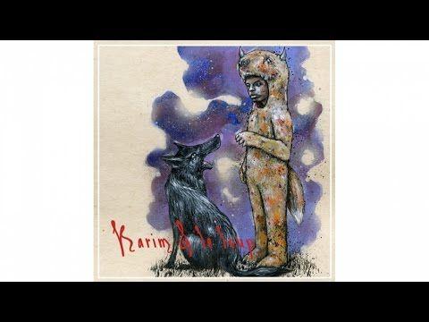 Karim Ouellet - Karim et Le Loup - Single - YouTube