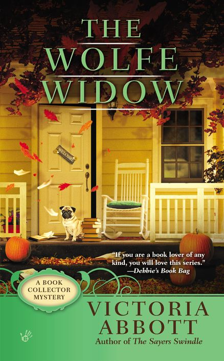 THE WOLFE WIDOW by Victoria Abbott -- As Thanksgiving approaches, Jordan Bingham is grateful for her job researching rare books for Vera Van Alst, the infamous curmudgeon. But when an uninvited guest makes an appearance, much more than dinner is disrupted—and Jordan is thankful just to be alive…