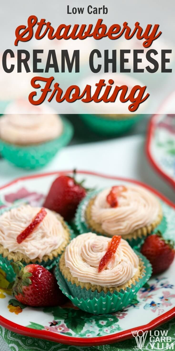This strawberry cream cheese frosting is a delicious sugar free icing for low carb cupcakes. And, it adds a natural pink color and a fruity taste. | LowCarbYum.com via @lowcarbyum