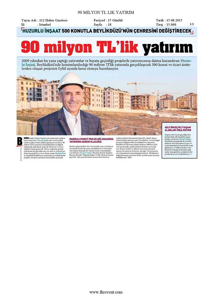 90 Milyon TLlik Yatırım