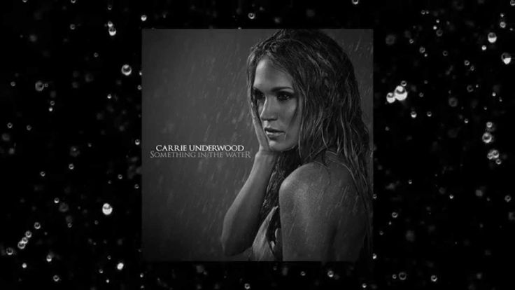 "Carrie Underwood ""Something In The Water"" - Audio Very inspiring song, listen to the words. When you feel like your alone remember God is always there. There must be something in the water."
