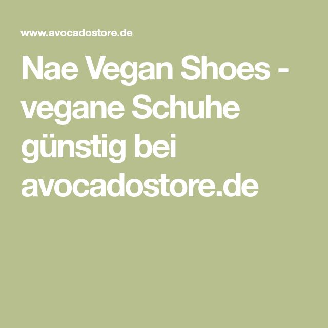 Nae Vegan Shoes - vegane Schuhe günstig bei avocadostore.de
