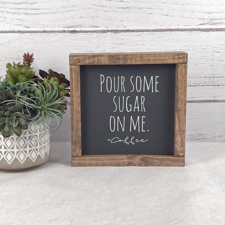 Pour Some Sugar On Me Sign – Coffee Sign – Coffee Decor – Farmhouse Kitchen Decor – Farmhouse Sign – Farmhouse Kitchen Sign