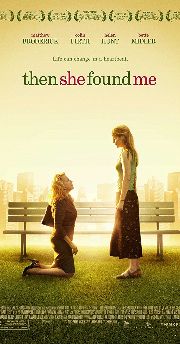 Directed by Helen Hunt. With Helen Hunt, Colin Firth, Bette Midler, Matthew Broderick. 39-year-old April Epner's childish husband and school teacher colleague Benjamin/Ben leaves her, but with her biological clock ticking ever more loudly. Her dying bossy adoptive mother is very vocal about her disappointment, while her natural son Freddy, a doctor, is most understanding. Shy but fascinating British author Frank meets April, his doted son Jimmy Ray's teacher, which soon leads to...