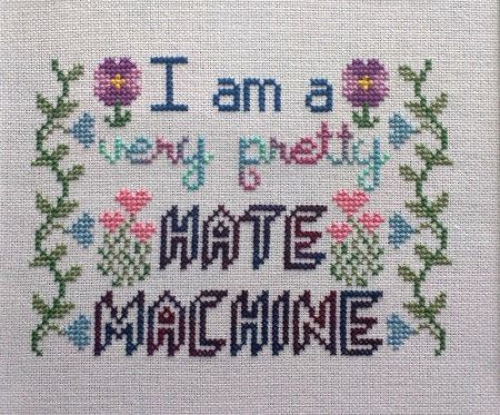 Cross-Stitch Pattern Very Pretty Hate Machine by hardcorestitchcorps on Etsy https://www.etsy.com/listing/238649081/cross-stitch-pattern-very-pretty-hate