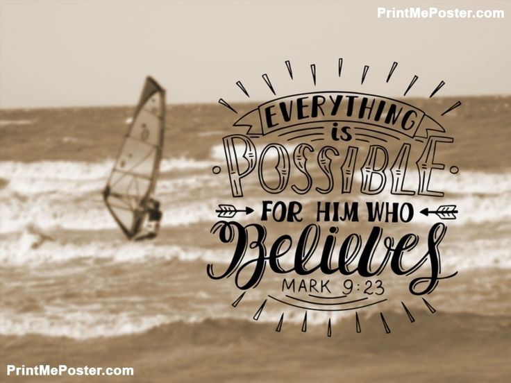 Poster of Hand lettering Everything is possible for him who believes, made in background of sea with floating boat with sail. Christian poster. New Testament #poster, #printmeposter, #mousepad, #tshirt