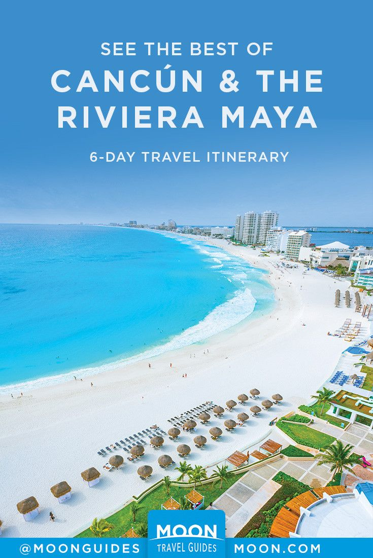 The 6 Day Best Of Cancun And The Riviera Maya Mexico Travel Holidays To Mexico Riviera Maya