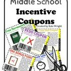 Great incentives for middle school students!                                                                                                                                                                                 More