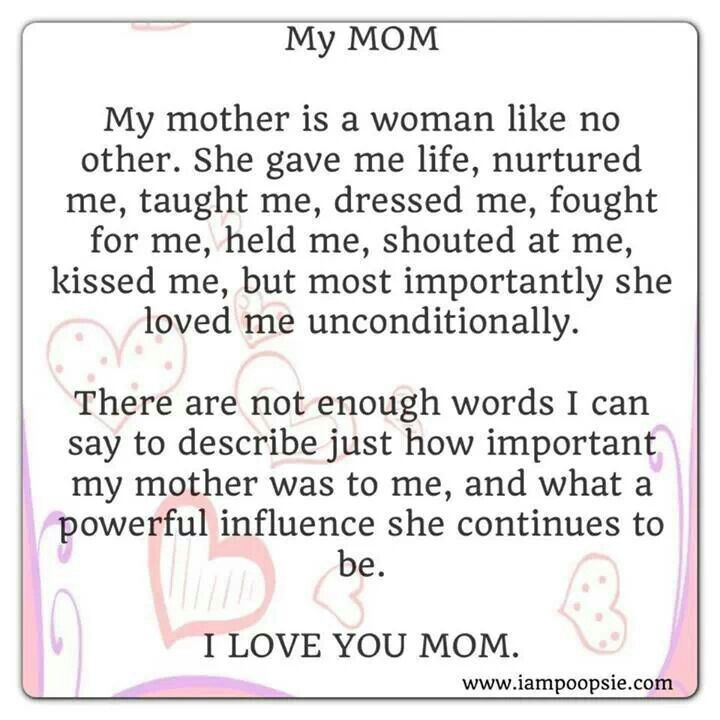 I Love You Quotes To Mom : 37 best images about Mom on Pinterest My mom, Mothers love and Mom