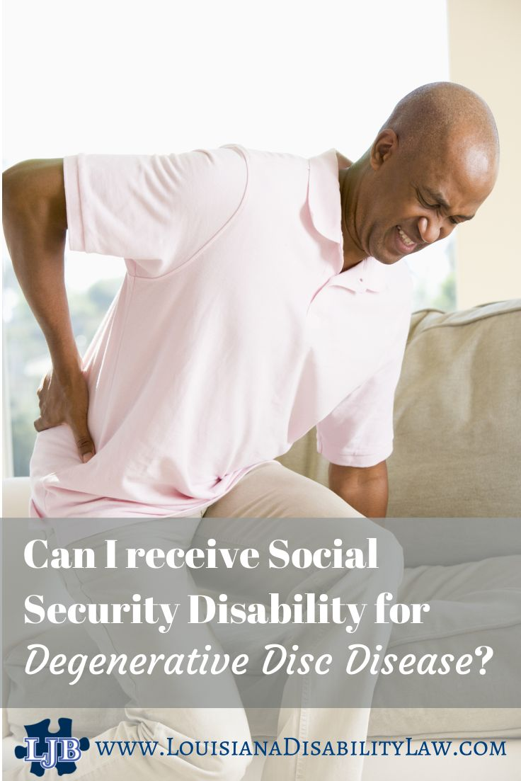 Can I receive #SocialSecurity #Disability benefits for Degenerative Disc Disease? Degenerative Disc Disease pain and associated symptoms can impact your ability to work. #SSDI benefits may be available to you. Attorney discusses and gives tips for application. http://www.louisianadisabilitylaw.com/2014/02/can-i-get-social-security-disability-for-degenerative-disc-disease/