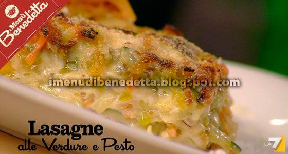 I Menu di Benedetta | Molto Bene: Lasagne di Verdure e Pesto