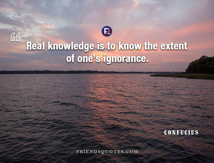 Confucius Quote Real Knowledge Know Extent Confucius Quotes