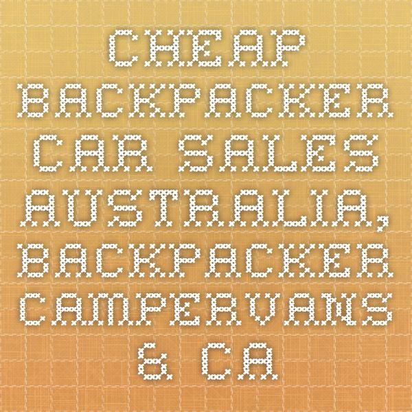 Cheap Backpacker Car Sales Australia, Backpacker Campervans & Camper Car Sales, Cheap Campervan Cars for Sale Australia