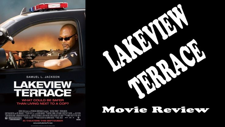 Lakeview terrace movie review movie reviews pinterest for Movies at the terrace