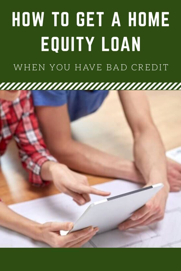 Getting A Heloc Or Home Equity Loan With Poor Credit Isn T
