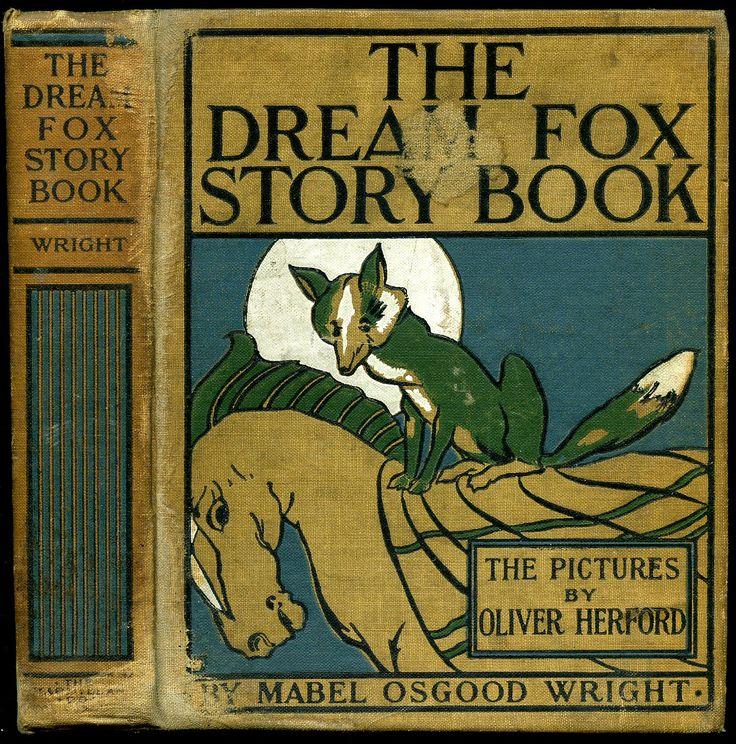 The Dream Fox Story Book ~ 1900