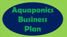 An aquaponics business plan is very important for start a successful aquaponics business. Aquaponics business plan include all types of equipments and their