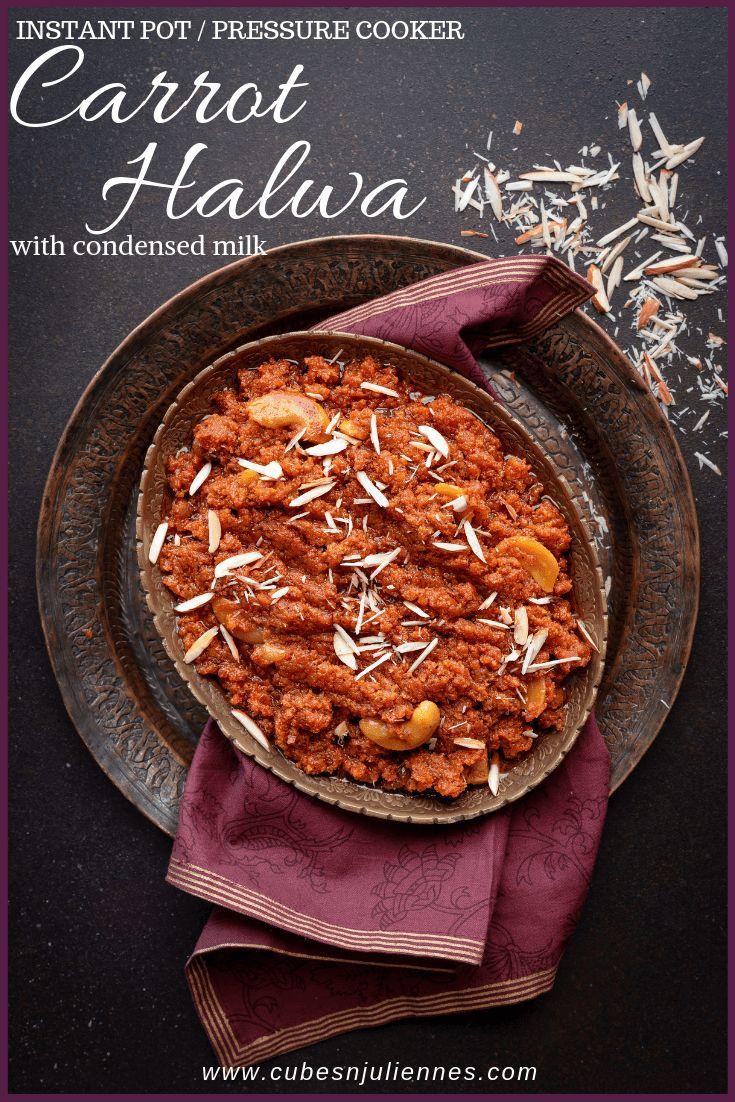 Instant Pot Gajar Halwa Recipe Step By Step Cubes N Juliennes Recipe Carrot Halwa Recipe Gajar Ka Halwa Recipes