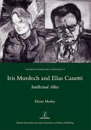 Iris Murdoch & Elias Canetti, Intellectual Allies