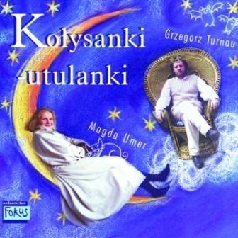 Kołysanki-Utulanki -   Umer Magda, Turnau Grzegorz