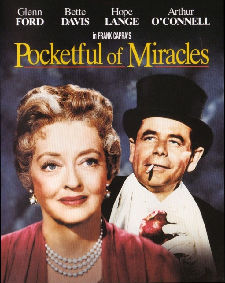 POCKETFUL OF MIRACLES ~ a fun but hokey movie.  I really enjoyed it.Lady Apples, Classic Movie, Miracle, Favorite Movies Tv, Hokey Movie, Great Movies, Apples Annie, Bette Davis, Film Th Transformers