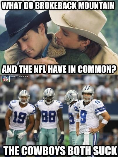 Funny memes  [Brokeback Mountain and NFL]