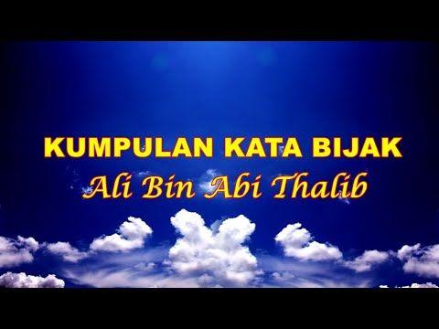 Kumpulan Kata Bijak Ali Bin Abi Thalib Universitas