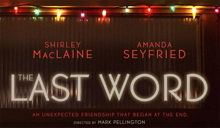 """Check out the latest movie trailer for the upcoming Drama Film """"The Last Word"""" starring Shirley MacLaine"""