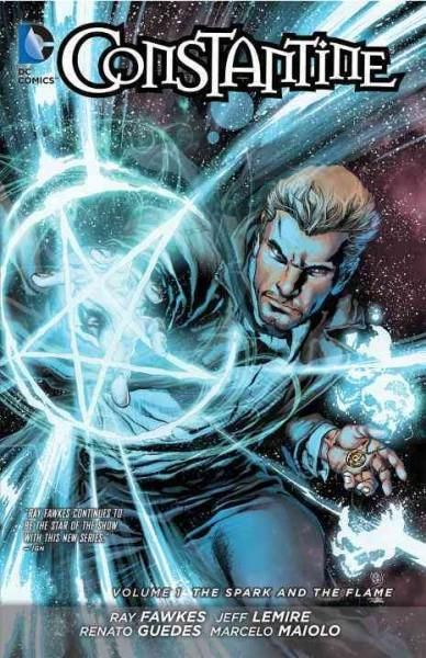 Constantine 1: The Spark and the Flame (The New 52!) (Constantine): Constantine 1: The Spark and the Flame (Constantine)
