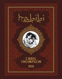 Craig Thompson: Habibi. 600 sivuinen sarjakuvaromaanijärkäle, jossa tuhannen ja yhden yön tarinat kohtaavat ekokatastrofin.
