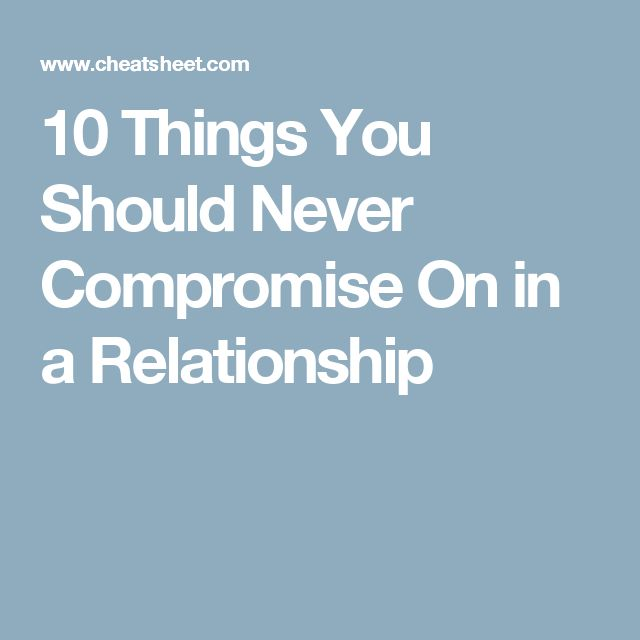 10 Things You Should Never Compromise On in a Relationship