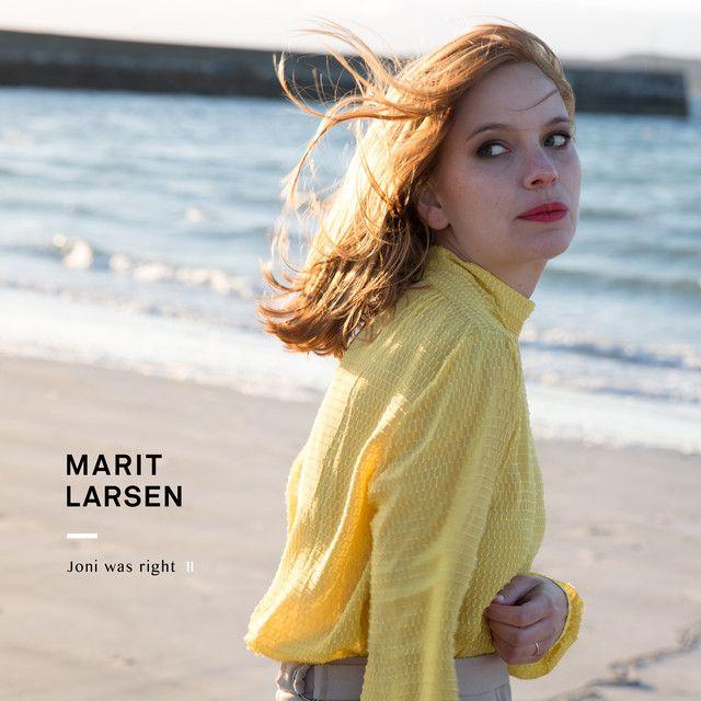 Listen #free in #Spotify: Joni was right by Marit Larsen
