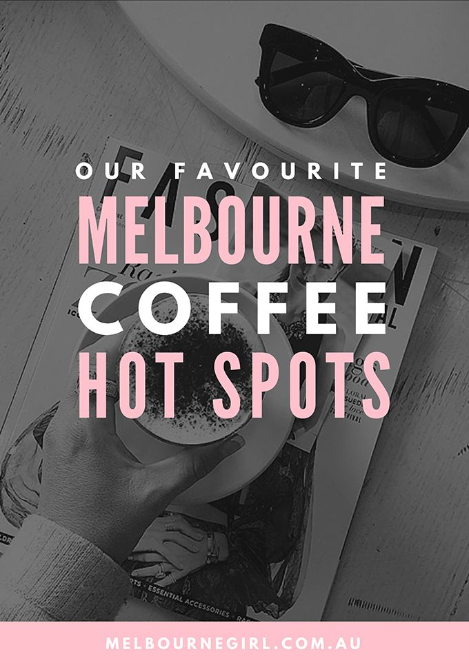 Melbourne Coffee Hot Spots