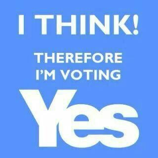 .YES I do think, along with all the other intelligent YES voters. Don't you want to be intelligent too, NO voters & the UNDECIDED???