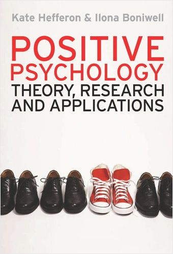 Positive Psychology -Theory, Research, and  Applications