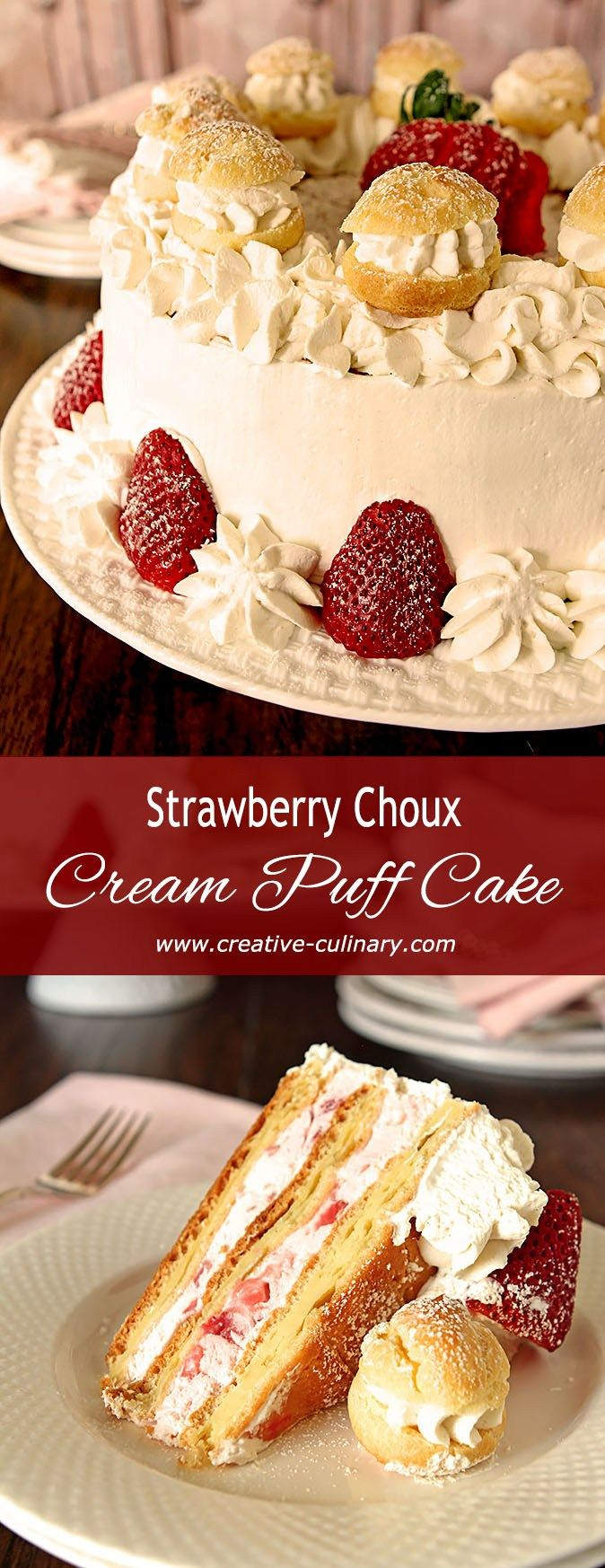 This Strawberry Cream Puff (Choux) Cake is amazing; layers of choux pastry (cream puff in layer form) are combined with strawberries and whipped cream.