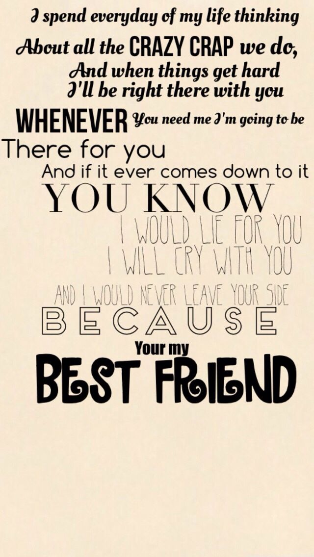 Because.........Your My Best Frind